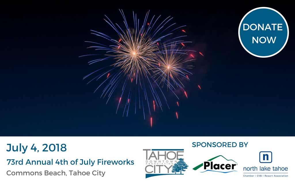 Fourth of July Fireworks Celebration in Tahoe City California - brought to you by Tahoe City Downtown Association