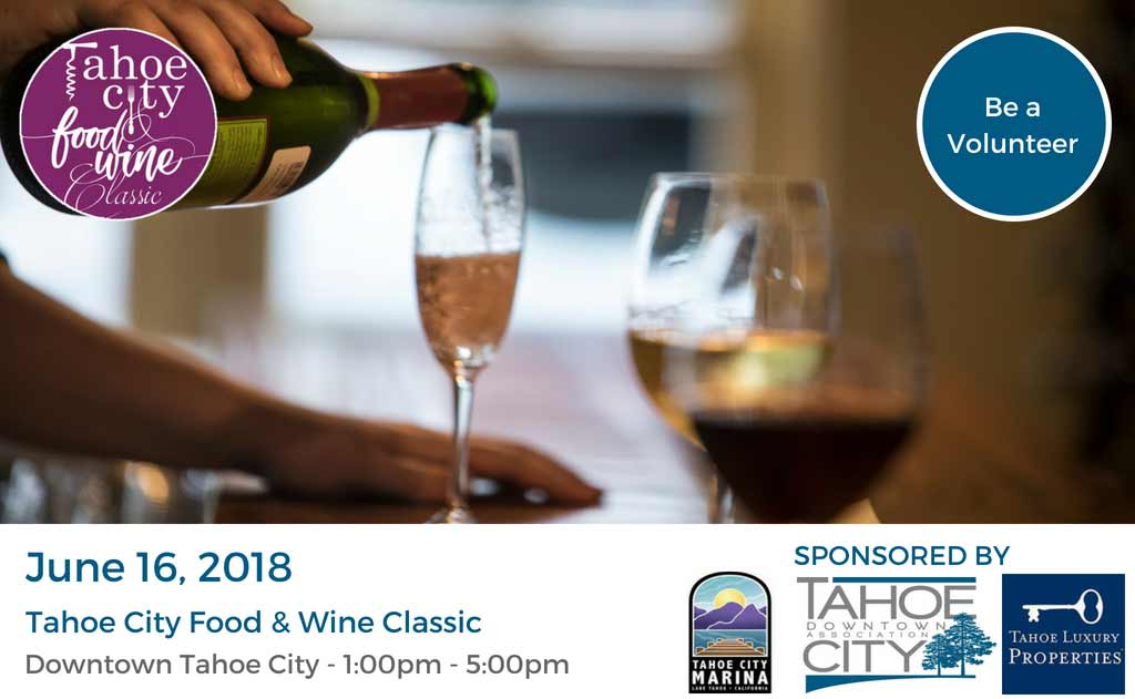 Tahoe City Food & Wine Classic - Brought to you by the Tahoe City Downtown Association
